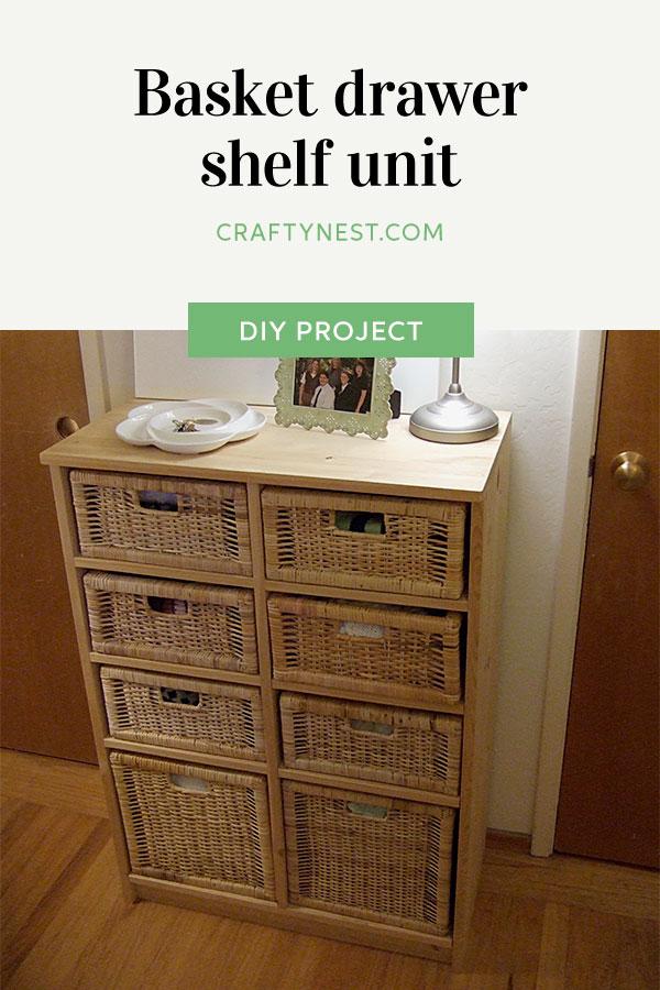 Crafty Nest DIY basket drawer unit Pinterest image