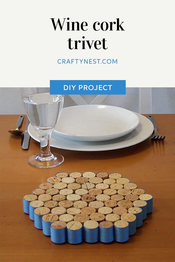 Crafty Nest wine cork trivet Pinterest photo