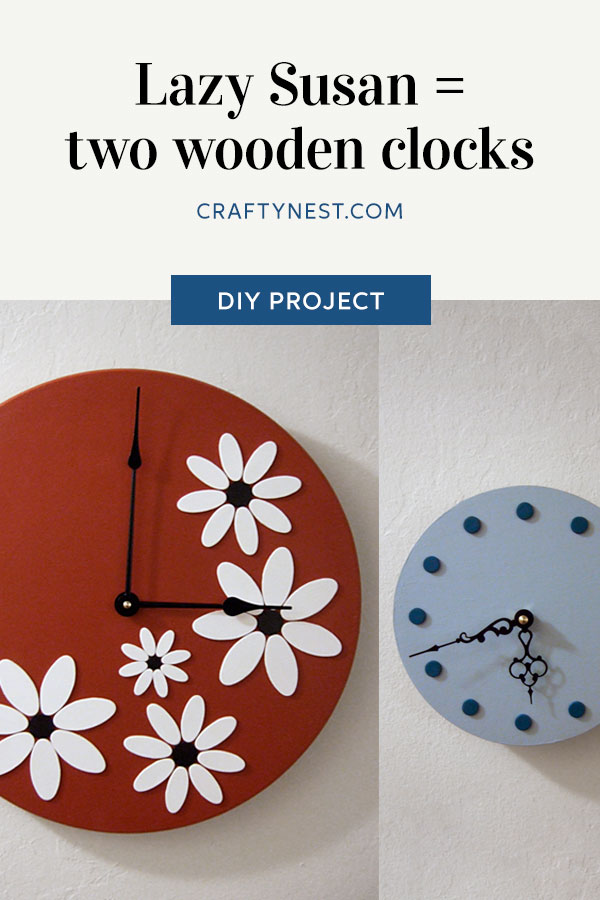 Crafty Nest Lazy Susan two wooden clocks Pinterest photo