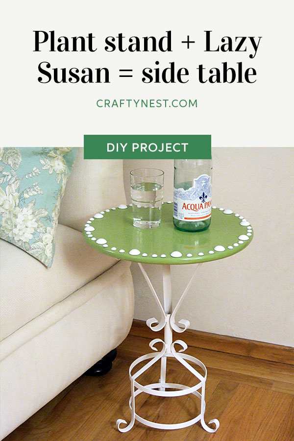 Crafty Nest plant stand Lazy Susan side table Pinterest image