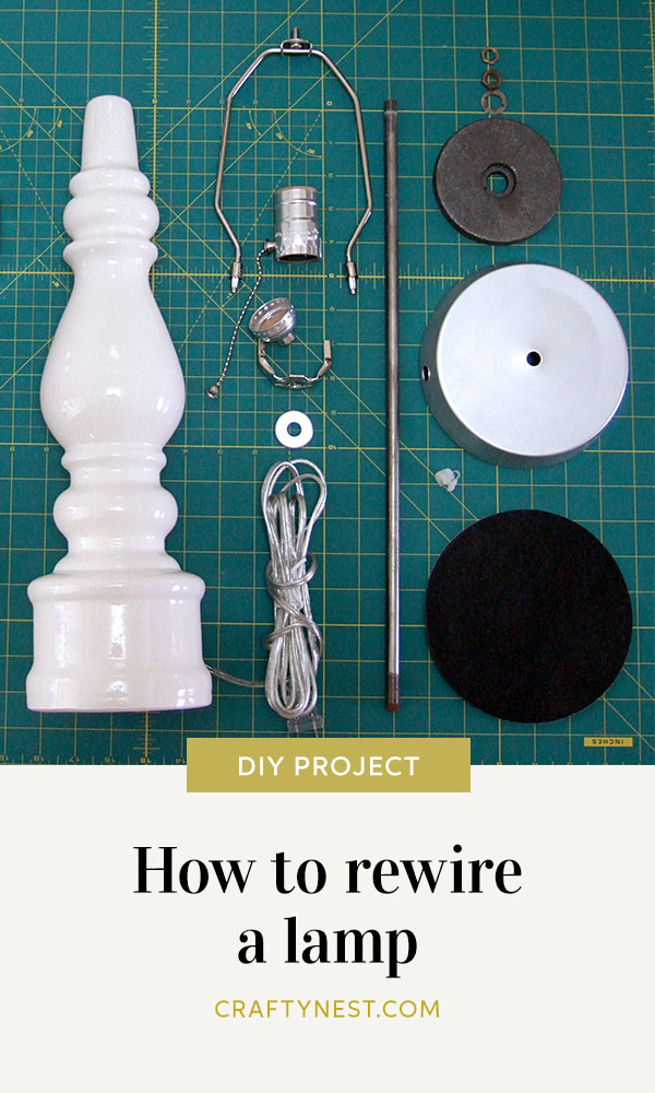 Crafty Nest rewire a table lamp Pinterest image